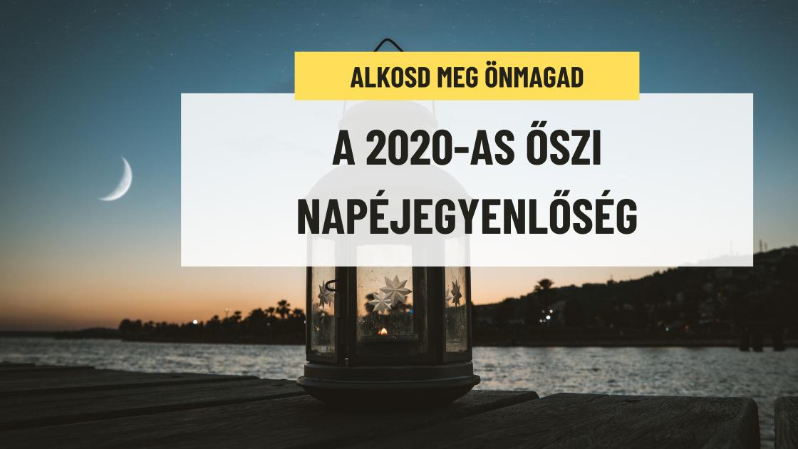 A 2020-AS ŐSZI NAPÉJEGYENLŐSÉG