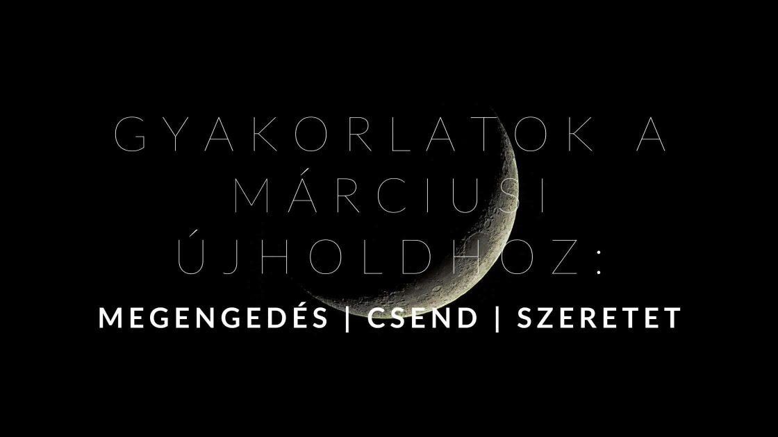 GYAKORLATOK A MÁRCIUSI ÚJHOLDHOZ_